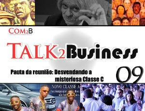 Talk2Business 09 - Desvendando a misteriosa Classe C