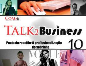 Talk2Business 10: A Profissionalização do Sobrinho